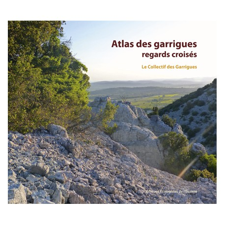 L'Atlas des garrigues, regards croisés