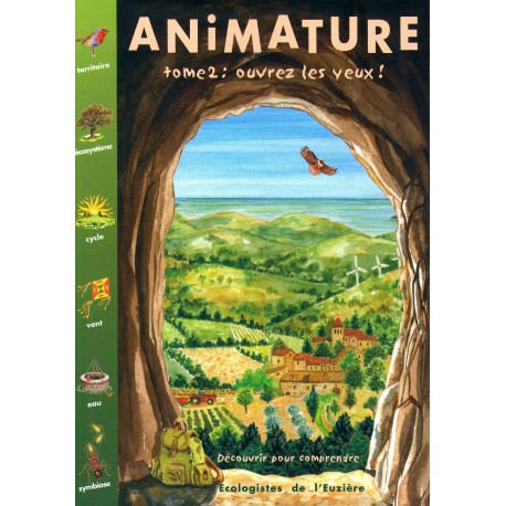 Animature, tome 2, ouvres les yeux !